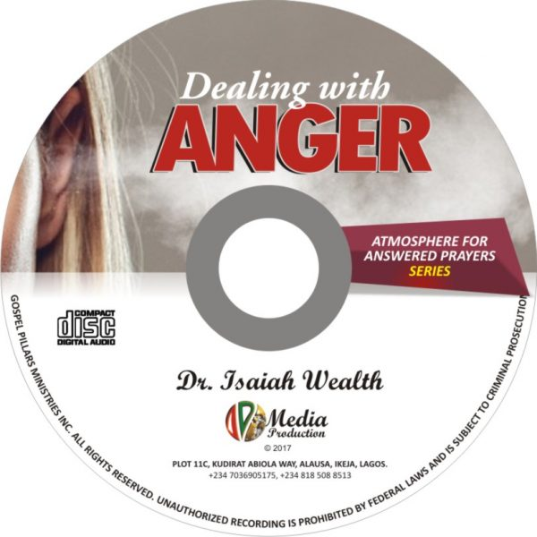 Dealing with Anger - Dr. Isaiah Wealth