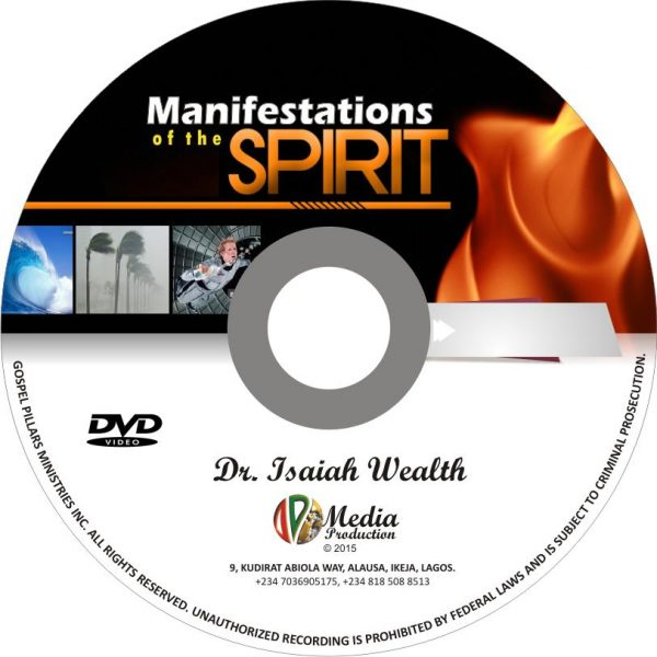 Manifestations of The Spirit - Dr. Isaiah Wealth
