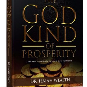 The God Kind of Prosperity - Dr. Isaiah Wealth