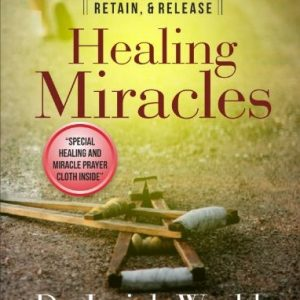 estore-Dr.-Isaiah-Wealth-Books-How-to-Receive-Retain-Release-Healing-Miracles