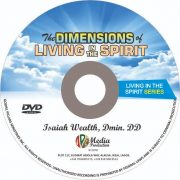 The dimensions of living in the spirit