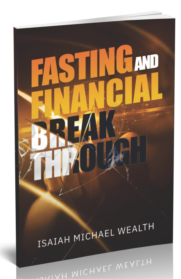 Fasting and Financial Breakthrough